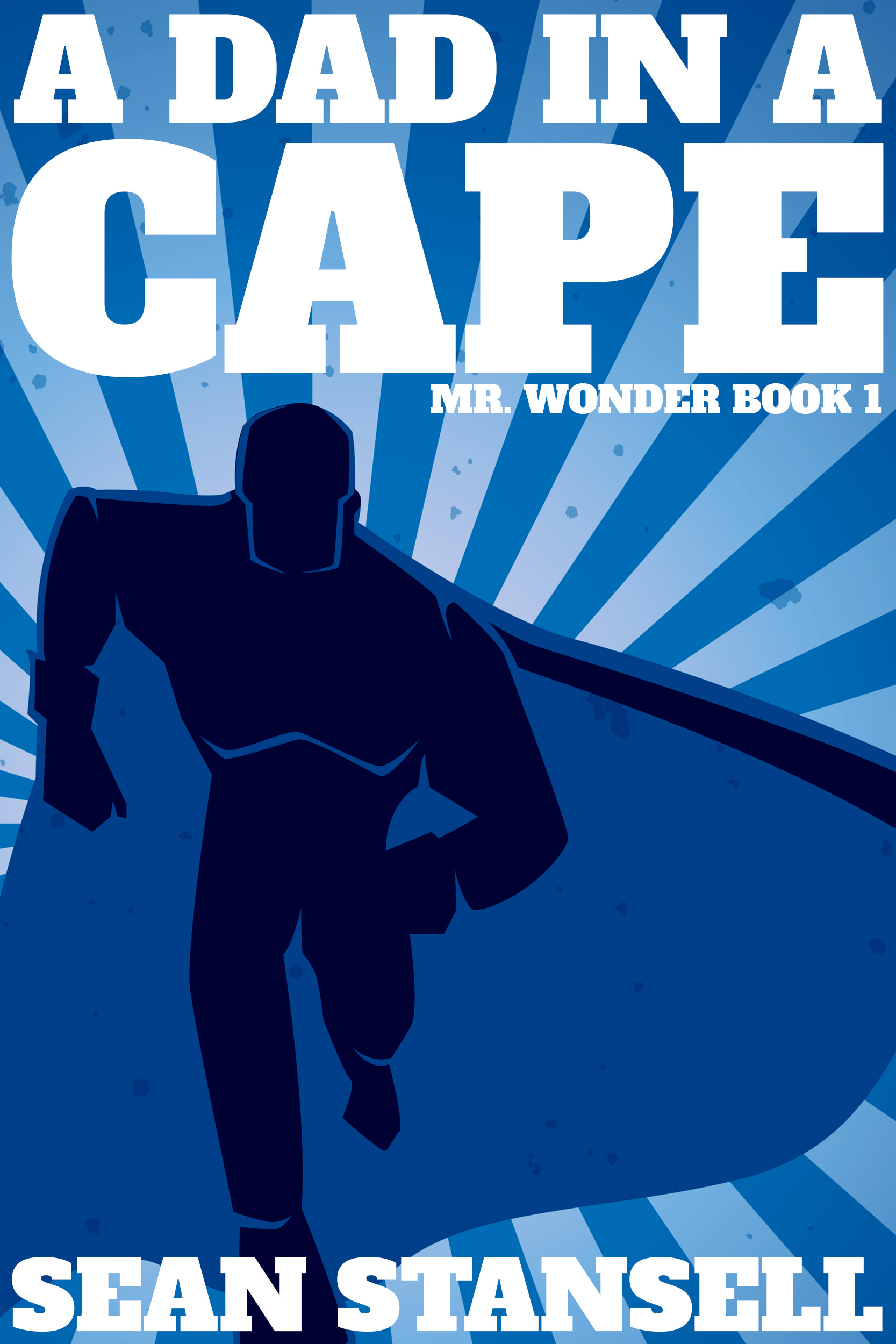 A Dad in a Cape - Book Cover